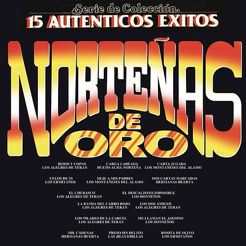 15 Norteñas de Oro by Various Artists