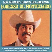Play & Download Los Grandes  Exitos Del Ausente by Lorenzo De Monteclaro | Napster