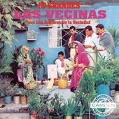 Las Vecinas - 15 Grandes by Las Vecinas Con Los Arqueros De La Vecindad