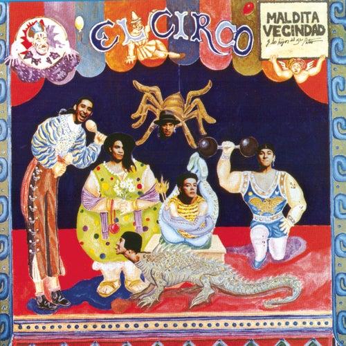 Play & Download El Circo by Maldita Vecindad | Napster