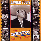 Play & Download Temas Ineditos De Sus Peliculas by Javier Solis | Napster