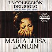 Play & Download La Coleccion Del Siglo by Maria Luisa Landin | Napster
