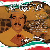 Play & Download Mexicanisimo by Felipe Arriaga | Napster