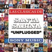 Play & Download Unplugged by Santa Sabina | Napster