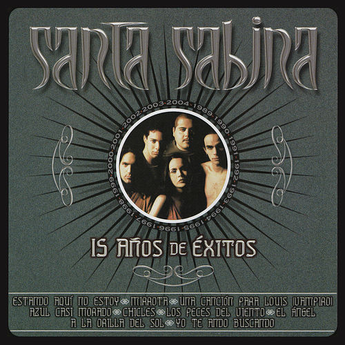Play & Download 15 Años De Exito by Santa Sabina | Napster