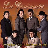 Play & Download Moviditas Y Cumbias Bien Chulas by Los Caminantes | Napster