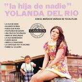La Hija De Nadie by Yolanda Del Rio