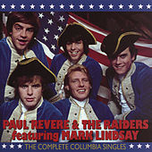 Play & Download Paul Revere & The Raiders: The Complete Columbia Singles by Paul Revere & the Raiders | Napster