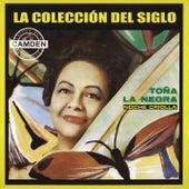 La Coleccion Del Siglo by Toña La Negra