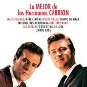 Play & Download Lo Mejor De Los Hermanos by Los Hermanos Carrion | Napster