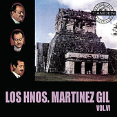 Los Hermanos Martinez Gil Vol. VI by Hermanos Martinez Gil