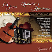 Play & Download 15 Joyas Norteñas Y Rancheras Vol.5 by Various Artists | Napster