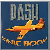 Play & Download Sonic Boom by Dash Rip Rock | Napster