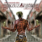 Play & Download Wise Intelligent iz The UnConkable DJEZUZ DJONEZ by Various Artists | Napster