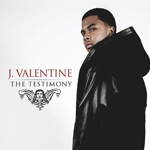 Play & Download The Testimony by J. Valentine | Napster