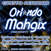 Play & Download Orlando Mahgix Riddim by Various Artists | Napster