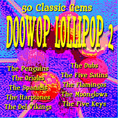 Doowop Lollipop 2 - 50 Classic Gems by Various Artists