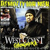 Play & Download Demolition Men Present : West Coast Gangsta Starring Guce by Guce | Napster