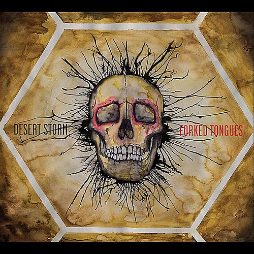 Play & Download Forked Tongues by Desert Storm | Napster