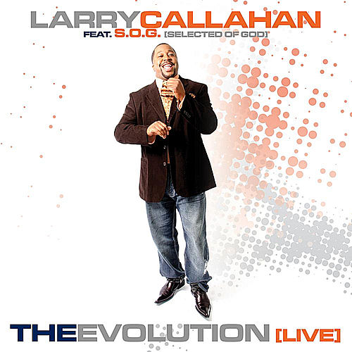 The Evolution (live) by Larry Callahan