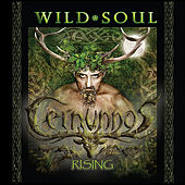 Play & Download Wild Soul by Cernunnos Rising | Napster