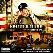 Soldier of the Bay by Soldier Hard