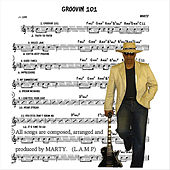 Play & Download Groovin 101 by MARTY | Napster