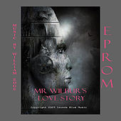 Play & Download EPROM - Mr. Wilbur's Love Story by William Edge | Napster
