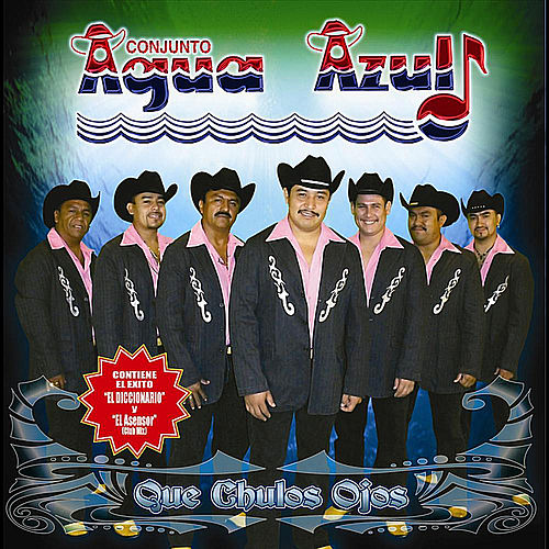 Play & Download El Diccionario by Conjunto Agua Azul (1) | Napster