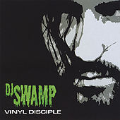 Play & Download Vinyl Disciple by DJ Swamp | Napster