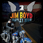 Play & Download Harley High by Jim Boyd | Napster