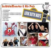 Look Both Ways by ScribbleMonster & His Pals