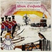 Play & Download Tchaikovsky : Album d'enfants by Alexandre Brussilovsky | Napster