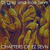 Play & Download Chapters of Ez Sevn by DJ Drez | Napster