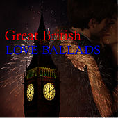 Play & Download Great British Love Ballads by Wild Life | Napster