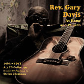 Play & Download At Home and Church, 1962 - 1967 by Reverend Gary Davis | Napster
