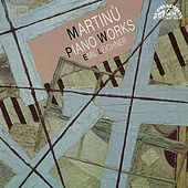 Play & Download Martinu: Piano Works by Emil Leichner | Napster