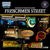 Frenchmen Street - Sounds of New Orleans by Various Artists