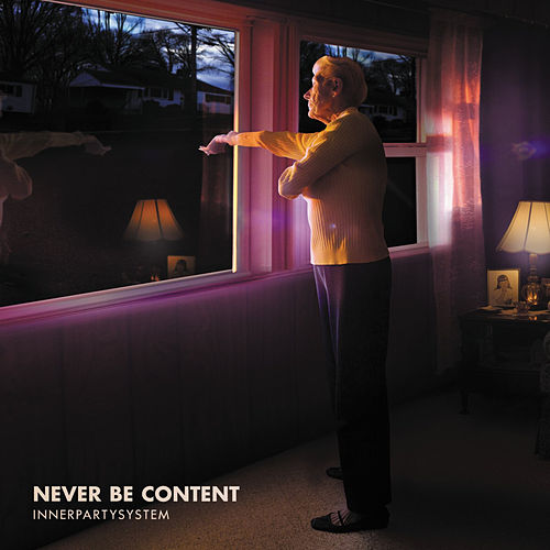 Play & Download Never Be Content EP by Innerpartysystem | Napster