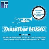 Play & Download ThatsThat Music Sampler by Various Artists | Napster