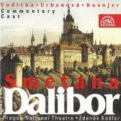 Play & Download Smetana: Dalibor by Ivan Kusnjer | Napster