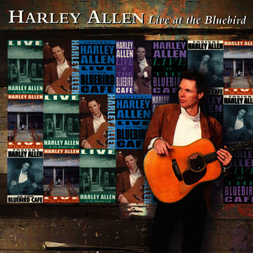 Play & Download Harley Allen Live At The Bluebird Café by Harley 'Red' Allen | Napster