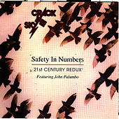 Play & Download Safety In Numbers - 21st Century Redux - Featuring John Palumbo by Crack The Sky | Napster