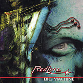 Play & Download Big Machine by The RedLine | Napster