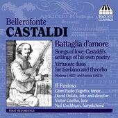 Play & Download Castaldi: Battaglia d'amore by Il Furioso | Napster