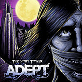 Play & Download The Ivory Tower - Single by Adept (Metal) | Napster