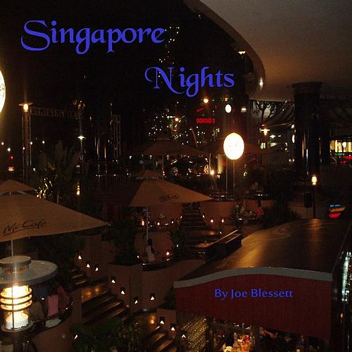 Play & Download Singapore Nights by Joe Blessett | Napster