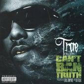 Can't Ban Tha Truth by Trae