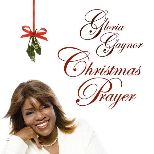 Christmas Prayer by Gloria Gaynor
