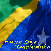 Brasileirinho by Arena